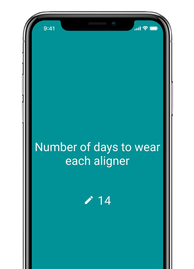 Select 14 days as duration<br>to wear each aligner
